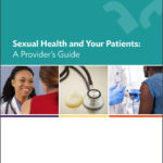 Sexual Health and Your Patients: A Provider's Guide