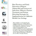 Best Practices and Early Detection of Repeat Chlamydial and Gonococcal Infections: Effective Partner Treatment and Patient Retesting Strategies for Implementation in California Health Care Settings