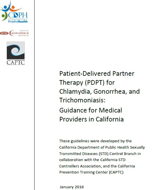 Patient-Delivered Partner Therapy (PDPT) for Chlamydia, Gonorrhea, and Trichomoniasis: Guidance for Medical Providers in California